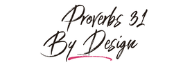 Proverbs 31 By Design with Tina Haisman